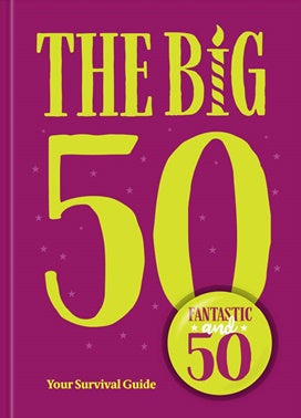 big birthdays: 50 book