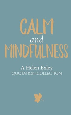 Calm and mindfulness helen exley book