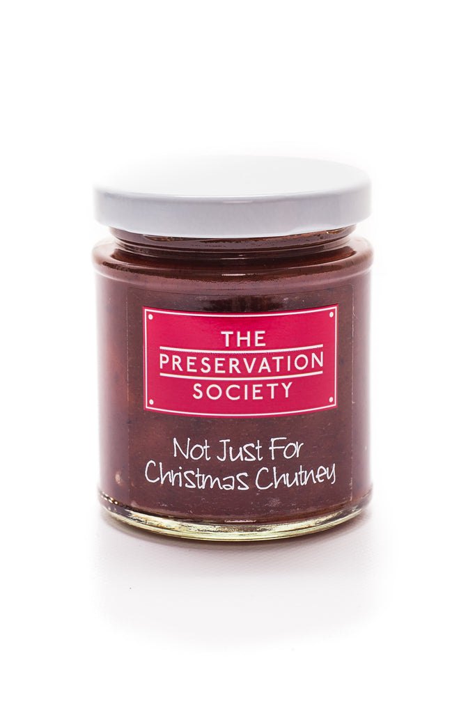 Not Just for Christmas Chutney - The Preservation Society
