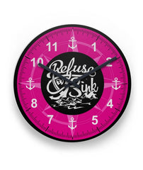 I Refuse To Sink Sublimation Wall Clock
