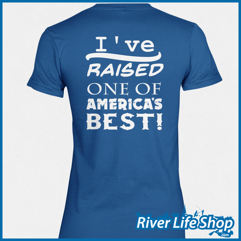 Mom Raised One Of America's Best - River Life Shop  - 2