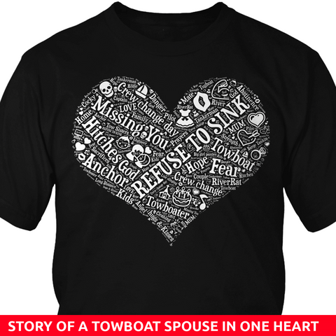 Story of A Towboat Spouse In One Heart White