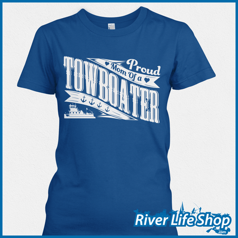 Proud Mom And Dad Of A Towboater - River Life Shop  - 5