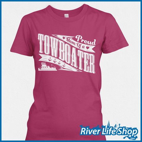 Proud Mom And Dad Of A Towboater - River Life Shop  - 6