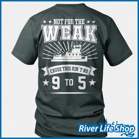 Not For The Weak - River Life Shop  - 3