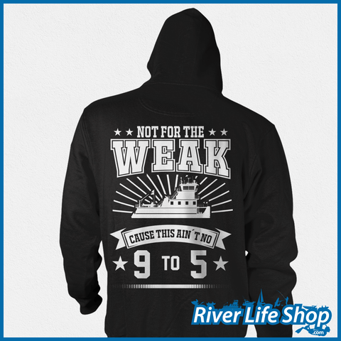 Not For The Weak - River Life Shop  - 4