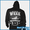 Image of Not For The Weak - River Life Shop  - 4