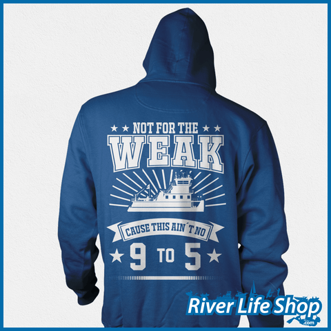 Not For The Weak - River Life Shop  - 5