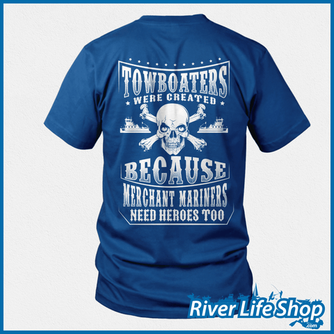 Merchant Mariners Need Heroes Too - River Life Shop  - 2