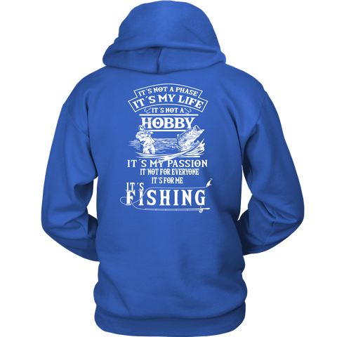 It's Me! It's My Passion! It's Fishing!