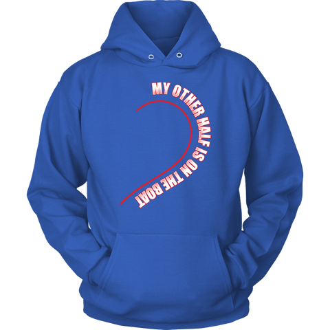 My Other Half Is on the Boat Towboater's Spouse Hoodie