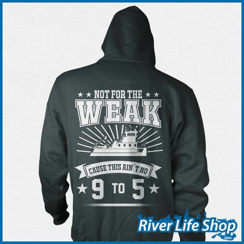 Not For The Weak - River Life Shop  - 6