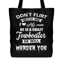 Don't Flirt With Me Tote Bag