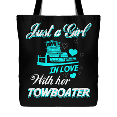 Just a Girl In Love With Her Towboater Totebag