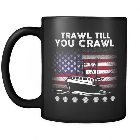 Scallopers Mug - Trawl Till You Crawl