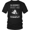 Image of I'm Sorry For What I Said When I Was Navigating The Towboat - Captain T-Shirt