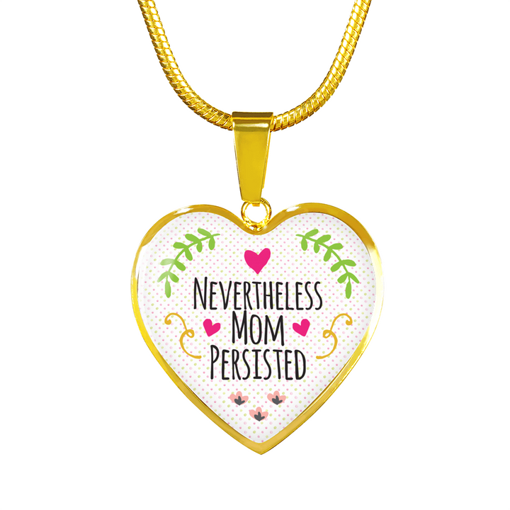 Nevertheless Mom Persisted Necklace