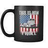 Image of This Is How I Roll Mug