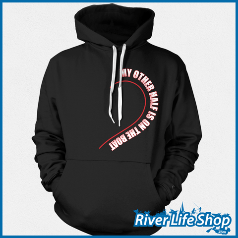 My Other Half Hoodies - River Life Shop  - 2