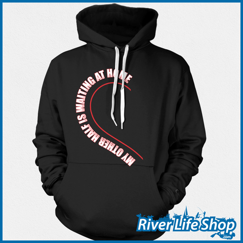 My Other Half Hoodies - River Life Shop  - 4