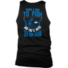Image of Teach a Man To Fish Tees