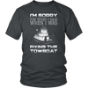 Image of I'm Sorry For What I Said When I Was Fixing The Towboat - Funny Engineer T-Shirt
