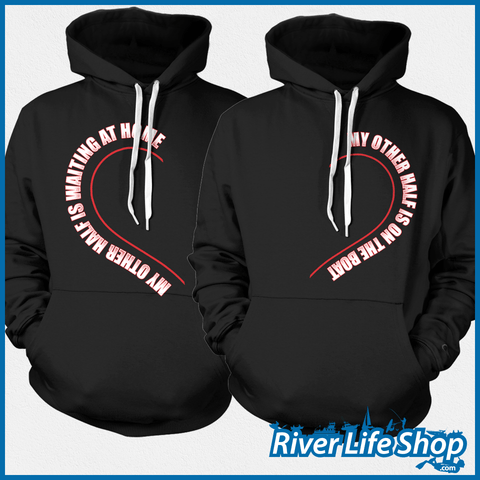 My Other Half Hoodies - River Life Shop  - 1