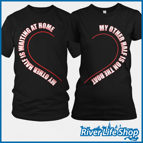 My Other Half Tees - River Life Shop  - 1