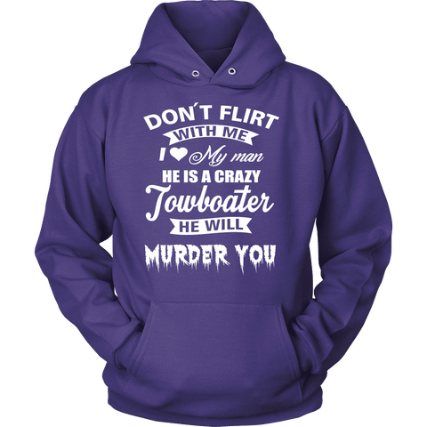 Funny Towboaters Spouse Tee - Don't Flirt With Me