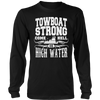 Image of Towboat Strong! Come HELL or High Water Tee