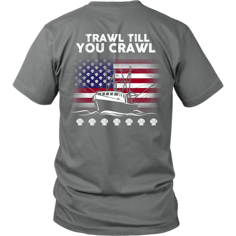 Scallopers Tee - Trawl Till You Crawl