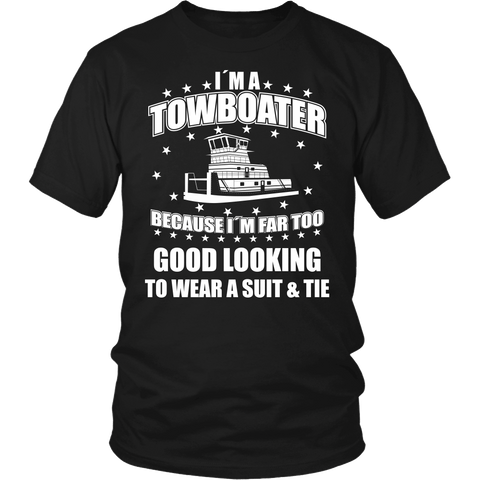 I'M A Towboater - Funny Tees