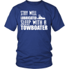 Image of Stay Well Lubricated - Sleep With A Towboater