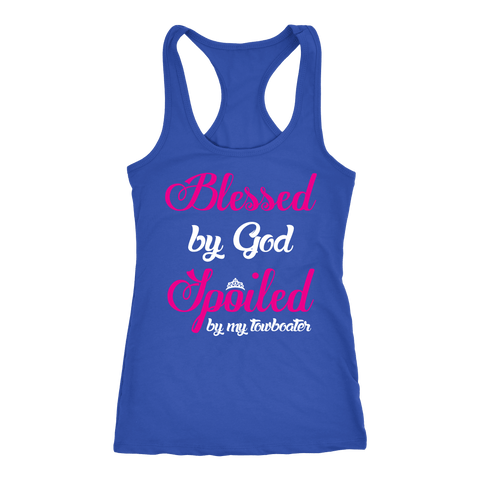 Blessed By God Spoiled By My Towboater Tank Top