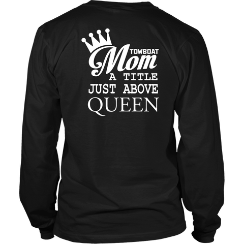Towboat Mom A Title Just Above Queen