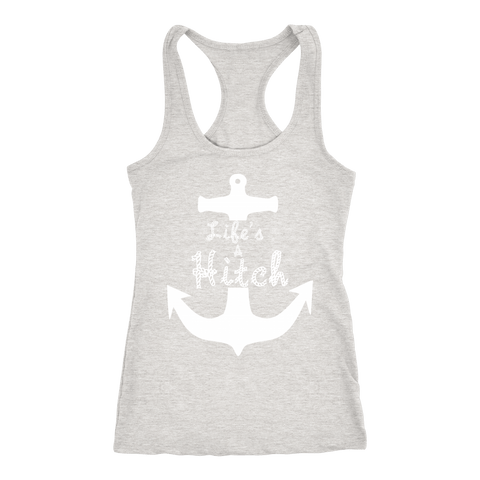 Life's A Hitch - Racerback Tank Top