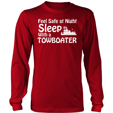 Feel Safe At Night - Sleep With A Towboater