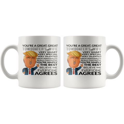 You're A Great Great Towboater's Wife Funny Mug