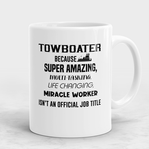 Towboater Gift - Miracle Worker Mug
