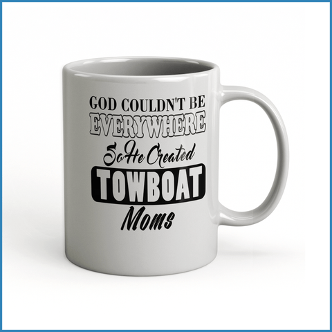 God Created Towboat Moms - River Life Shop  - 2