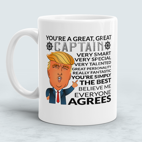 You're A Great Great Captain Funny Mug