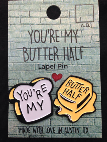 Enamel Hat Pin - You're My Butter Half