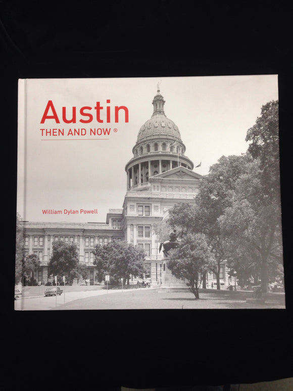 Book - Austin Now and Then