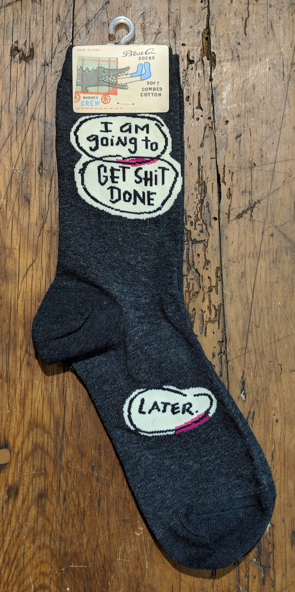 Socks - Women's Crew Socks - I am Going to get Shit Done  Later