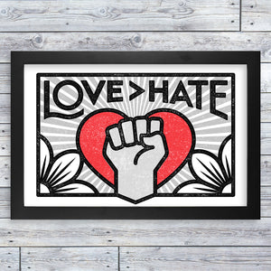 "Framed Print - Love > Hate (17"" x 11"")"