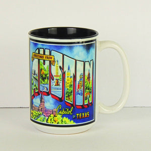 Ceramic Coffee Mug - Greetings From Austin Capitol of Texas