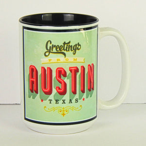 Ceramic Coffee Mug - Greetings From Austin Texas