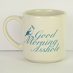 Ceramic Coffee Mug - Good Morning Asshole