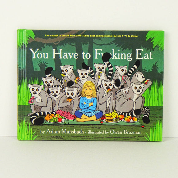 Book - You Have to Fucking Eat