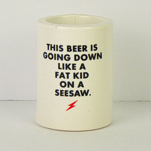 Koozie - This Beer Is Going Down